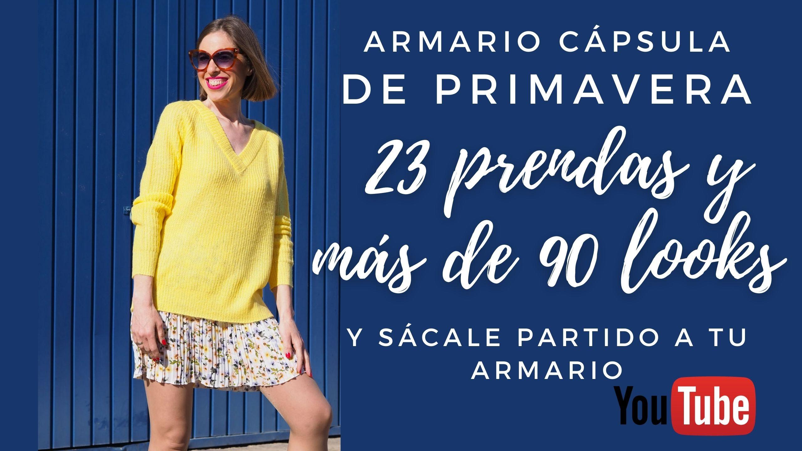 ARMARIO CÁPSULA PRIMAVERA: 23 prendas y más de 90 looks. VÍDEO