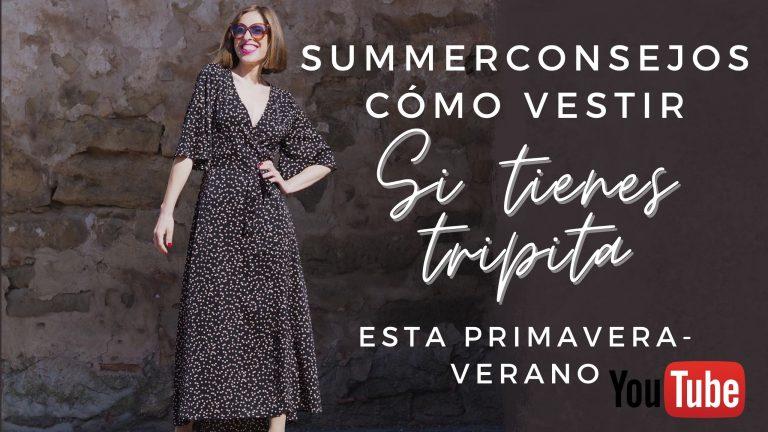 Lee más sobre el artículo VÍDEO- Cómo vestir si TIENES TRIPITA – TIPS