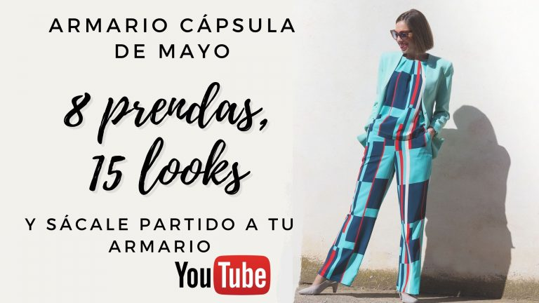 VÍDEO-ARMARIO CÁPSULA MAYO: con 8 prendas, 15 estilismos