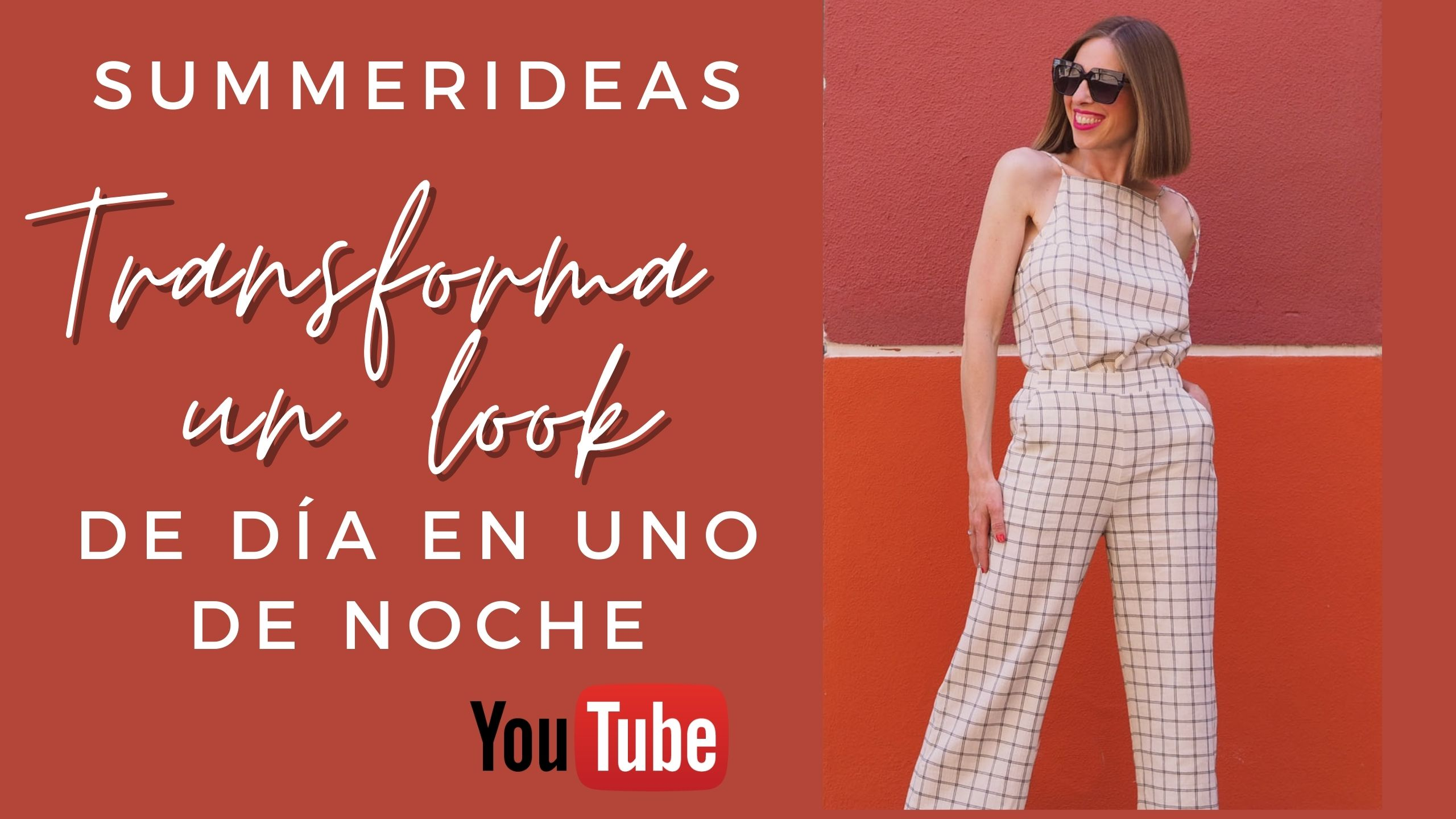 You are currently viewing VÍDEO-SUMMERIDEAS – TRANSFORMA TU LOOK de diario en uno de noche