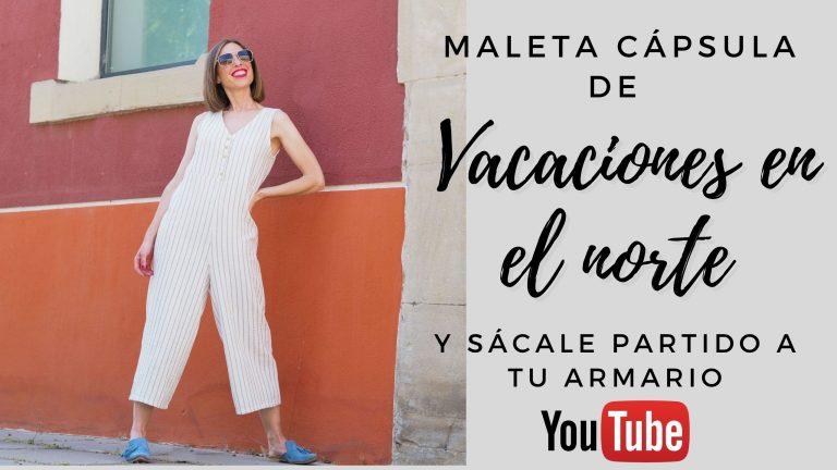VIDEO-MALETA CÁPSULA para unas VACACIONES EN EL NORTE