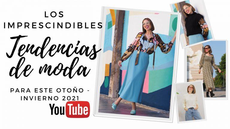 Lee más sobre el artículo TENDENCIAS DE MODA OTOÑO INVIERNO 21-vídeo